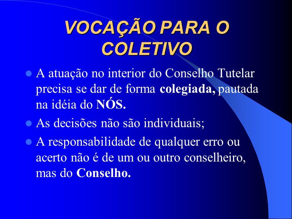 CAPACIDADE DE COMUNICAÇÃO A linguagem é um dos principais instrumentos de trabalho do conselheiro, portanto, é fundamental que seja clara, objetiva e