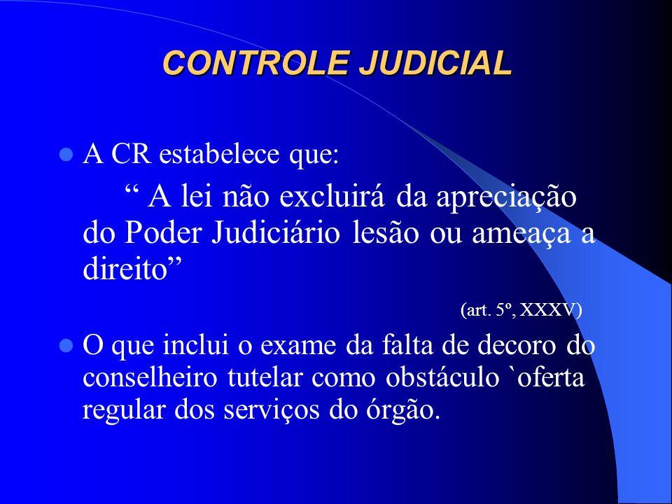 NULIDADE A falta de procedimento formal de apuração administrativa da idoneidade moral do conselheiro tutelar, com anterior previsão do rito e das cau