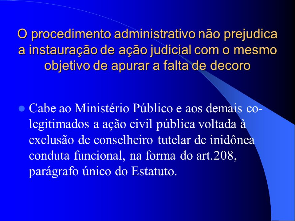 CONTROLE JUDICIAL A CR estabelece que: A lei não excluirá da apreciação do Poder Judiciário lesão ou ameaça a direito (art. 5º, XXXV) O que inclui o e