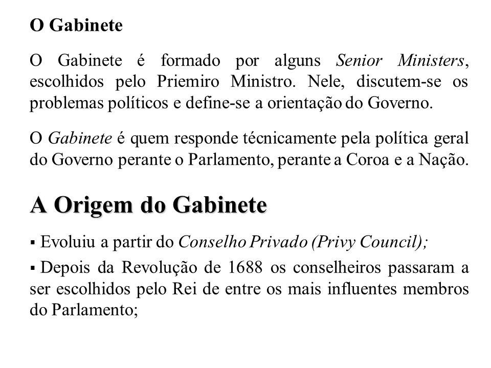 O Gabinete O Gabinete é formado por alguns Senior Ministers, escolhidos pelo Priemiro Ministro. Nele, discutem-se os problemas políticos e define-se a