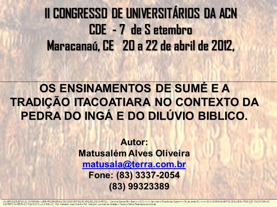 OS ENSINAMENTOS DE SUMÉ E A TRADIÇÃO ITACOATIARA NO CONTEXTO DA PEDRA DO INGÁ E DO DILÚVIO BIBLICO.
