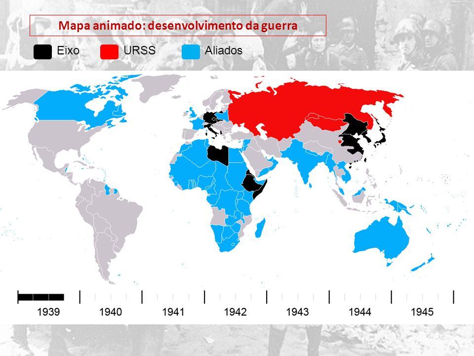 Mapa animado: desenvolvimento da guerra EixoAliadosURSS
