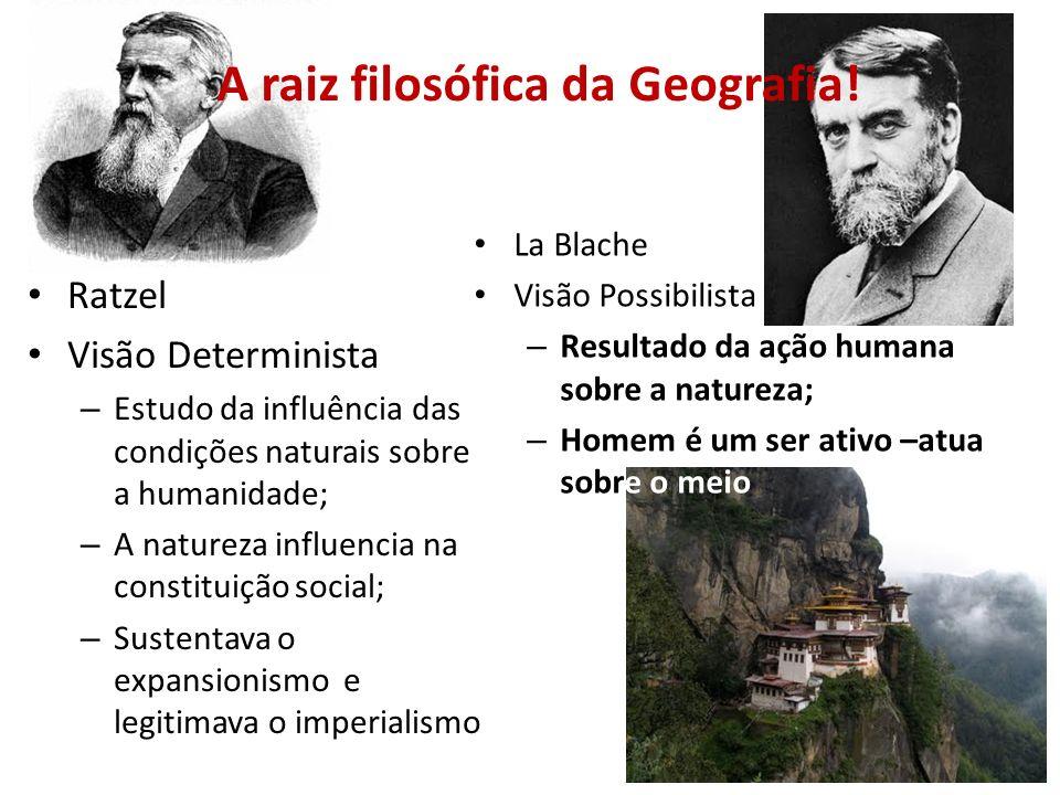 Ratzel Visão Determinista – Estudo da influência das condições naturais sobre a humanidade; – A natureza influencia na constituição social; – Sustenta