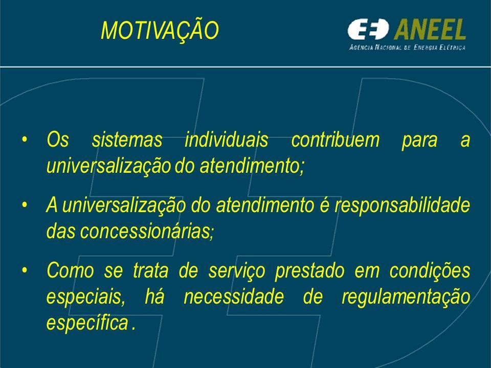 Os sistemas individuais contribuem para a universalização do atendimento; A universalização do atendimento é responsabilidade das concessionárias ; Co