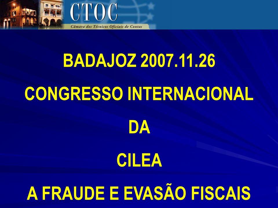 BADAJOZ 2007.11.26 CONGRESSO INTERNACIONAL DA CILEA A FRAUDE E EVASÃO FISCAIS