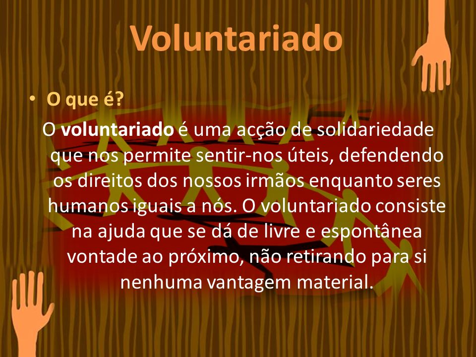 Voluntariado O que é.