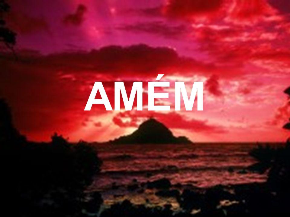 Que Deus me permita ser seu amigo virtual para que essa oração possa chegar até ELE Oração de: Irineu Fernandes Obrigado DEUS