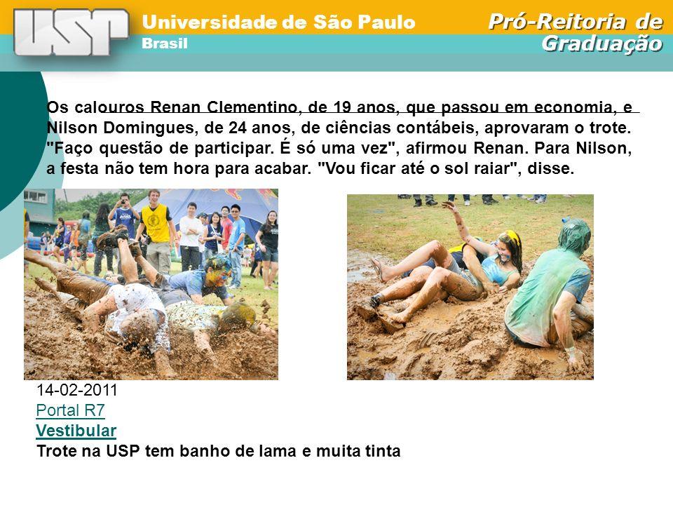 Universidade de São Paulo Brasil Pró-Reitoria de Graduação Universidade de São Paulo Brasil Pró-Reitoria de Graduação A XXXXXXXXXXXXXX - maior instituição de ensino superior do país em número de alunos - segue a mesma linha.