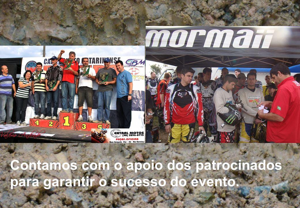 14 Contamos com o apoio dos patrocinados para garantir o sucesso do evento.