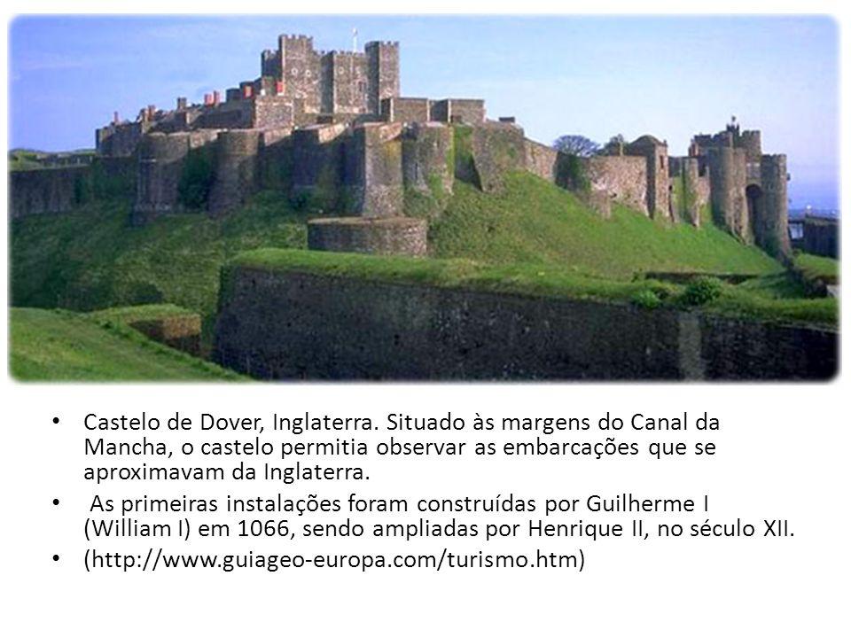 Castelo de Dover, Inglaterra. Situado às margens do Canal da Mancha, o castelo permitia observar as embarcações que se aproximavam da Inglaterra. As p