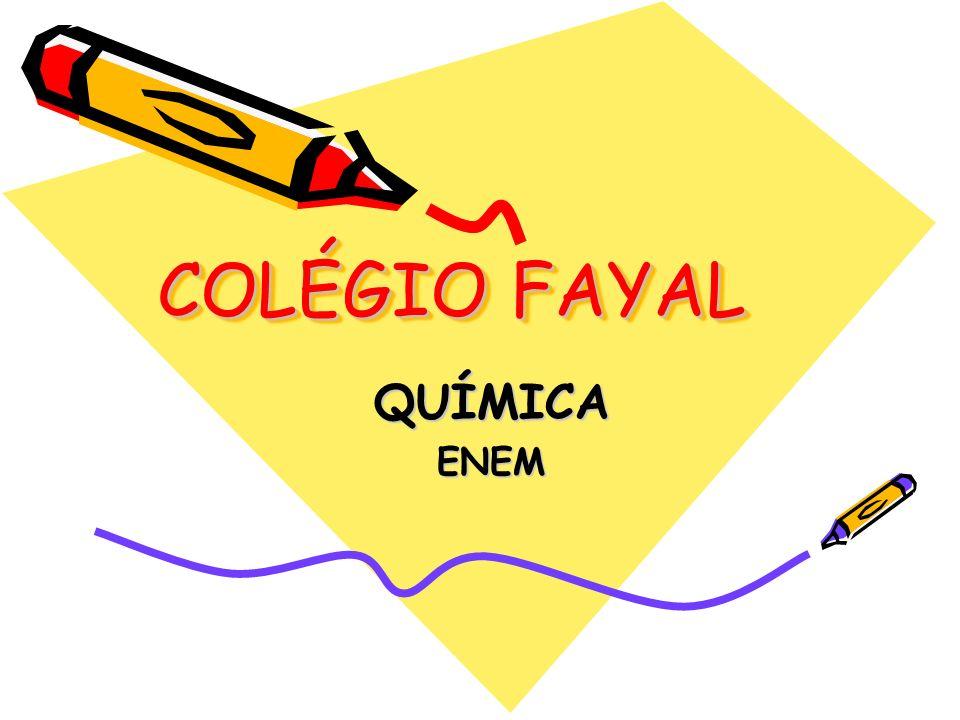 COLÉGIO FAYAL QUÍMICAENEM