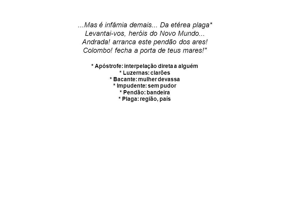 OUTROS POEMAS Curioso é o poema narrativo A cachoeira de Paulo Afonso, composto por uma série de quadros, onde se fundem o lírico e o social.