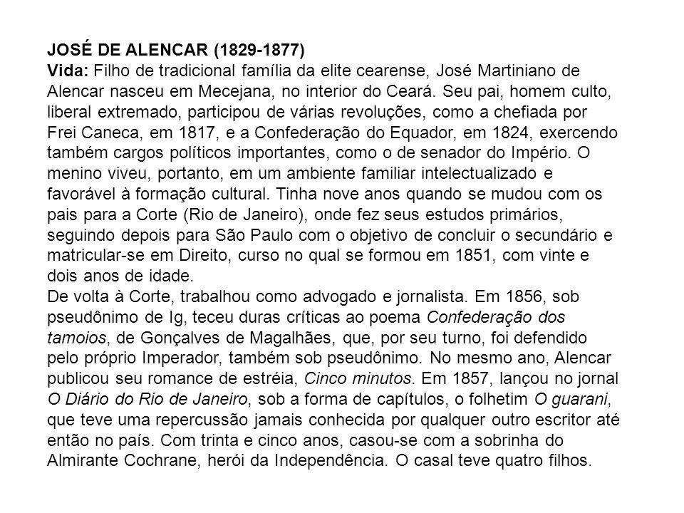 Obras principais: Romances urbanos: Cinco minutos (1856); A viuvinha (1857); Lucíola (1862); Diva (1864); A pata da gazela (1870); Sonhos d ouro (1872); Senhora (1875); Encarnação (1877).