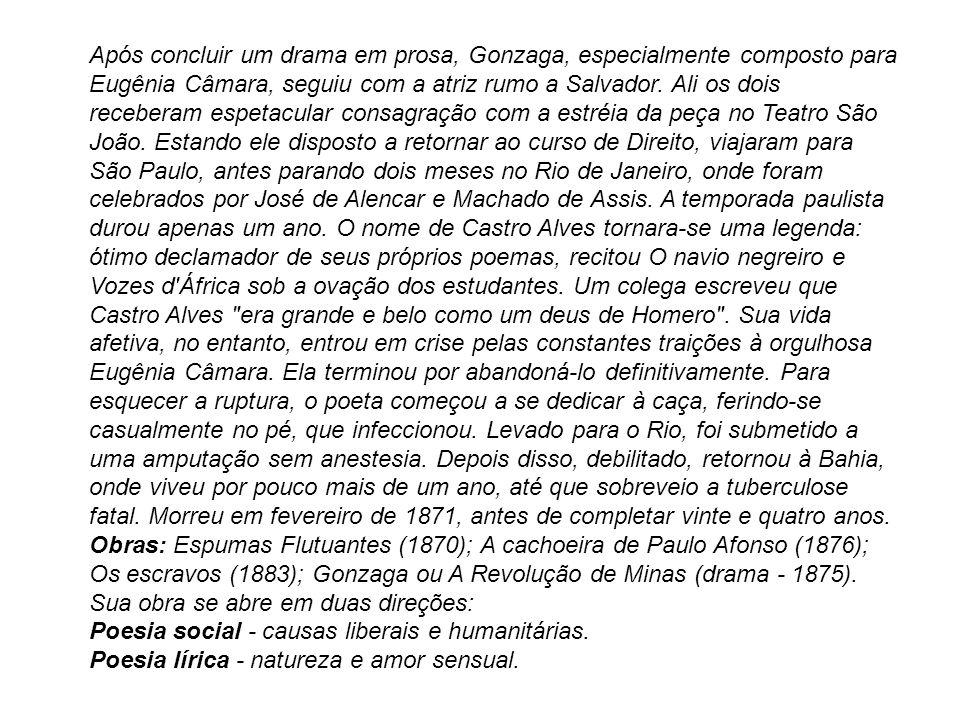 POESIA SOCIAL Castro Alves é um caso típico do intelectual convertido em homem de ação.