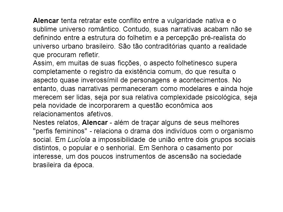 LUCÍOLA Resumo Paulo, jovem bacharel pernambucano, escreve cartas à senhora G.