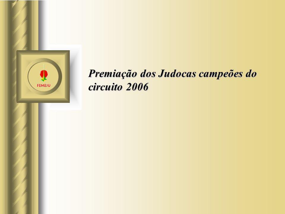 Premiação dos Judocas campeões do circuito 2006