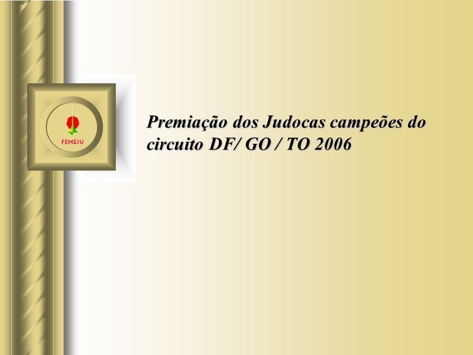 Premiação dos Judocas campeões do circuito DF/ GO / TO 2006