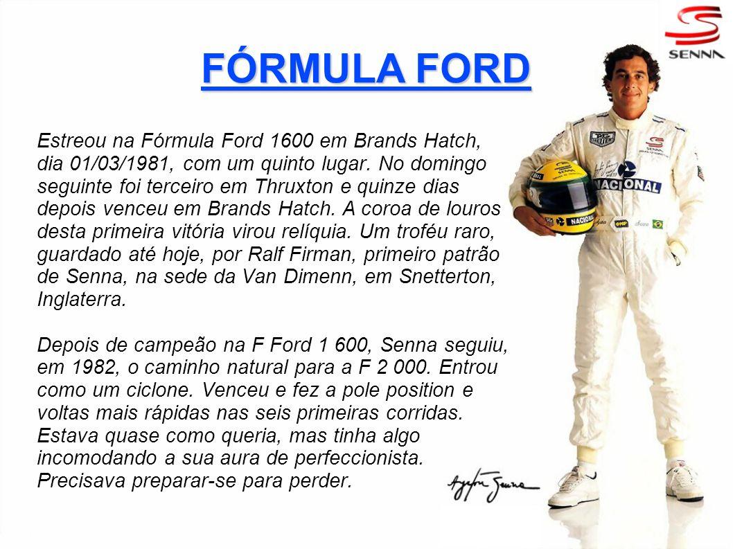 FÓRMULA FORD Estreou na Fórmula Ford 1600 em Brands Hatch, dia 01/03/1981, com um quinto lugar. No domingo seguinte foi terceiro em Thruxton e quinze