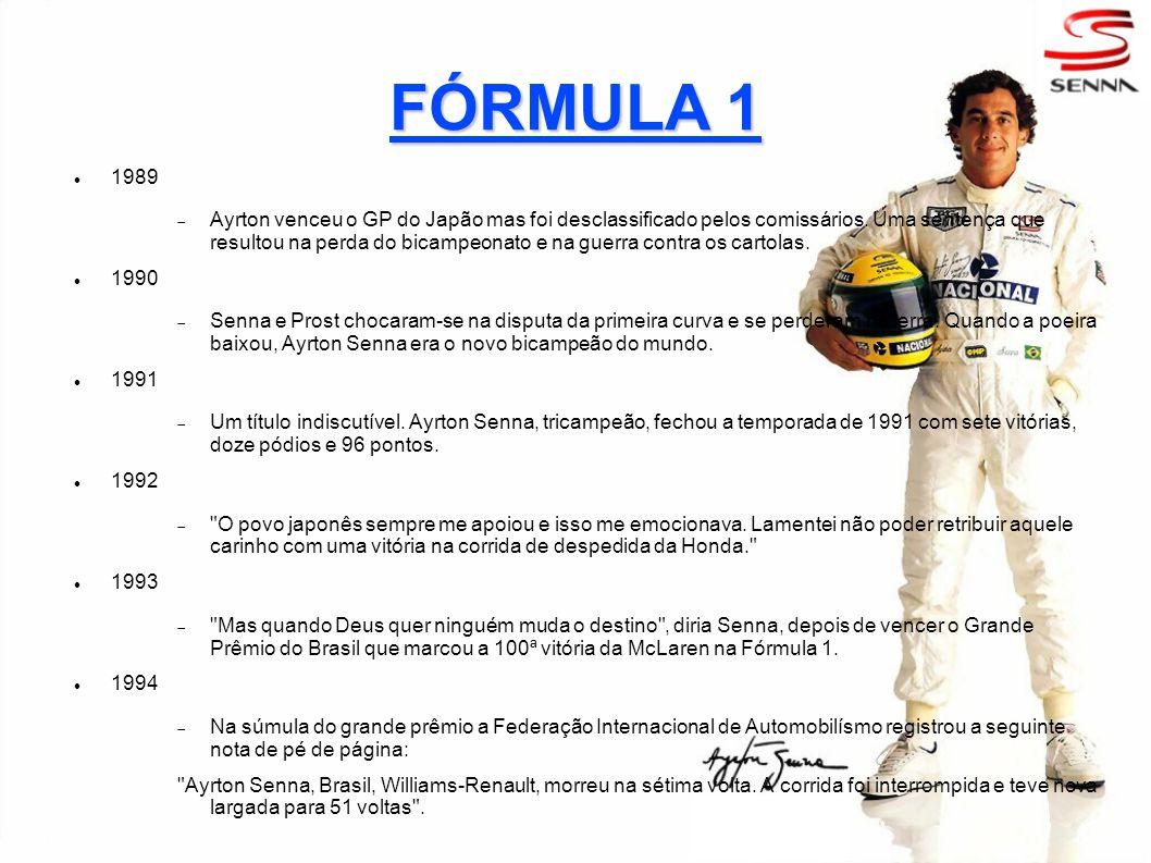 FÓRMULA 1 1989 Ayrton venceu o GP do Japão mas foi desclassificado pelos comissários. Uma sentença que resultou na perda do bicampeonato e na guerra c