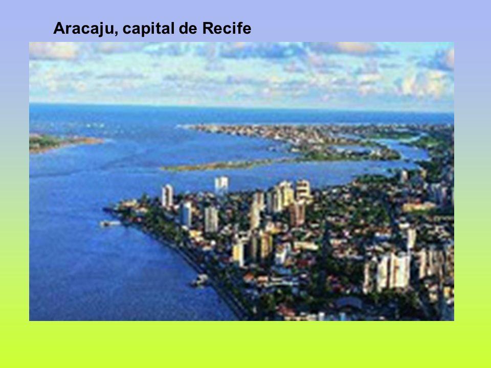 Aracaju, capital de Recife