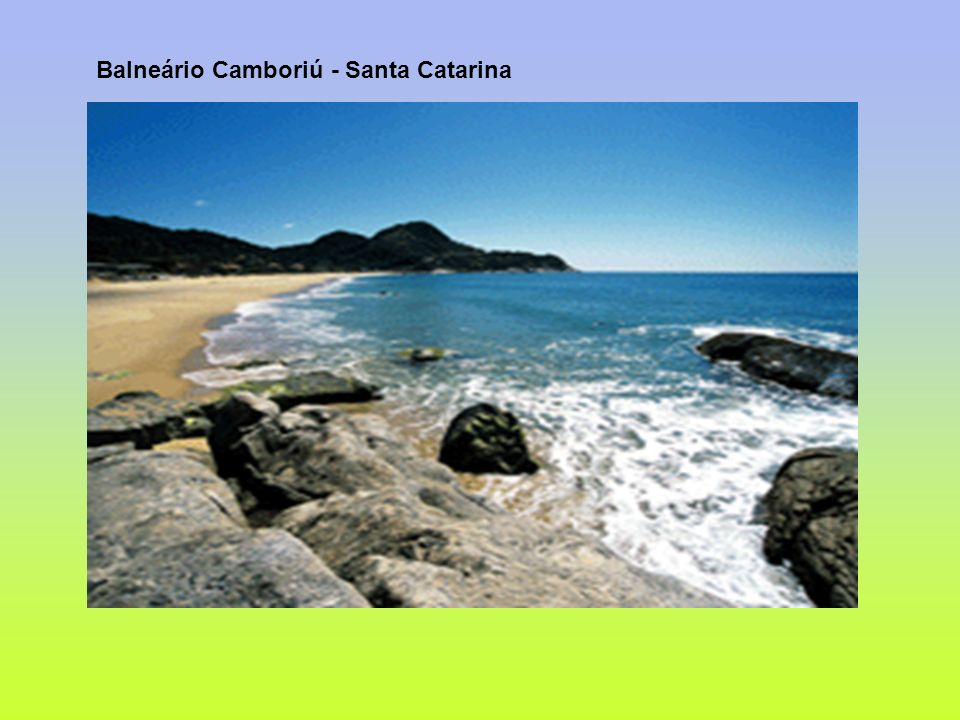 Balneário Camboriú - Santa Catarina