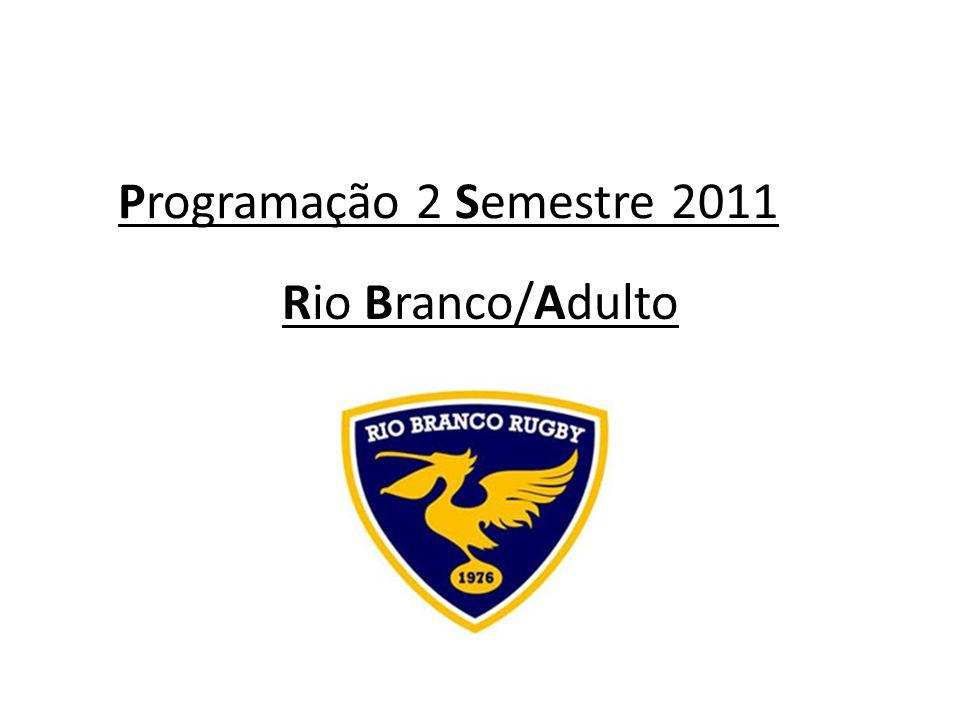 Programação 2 Semestre 2011 Rio Branco/Adulto
