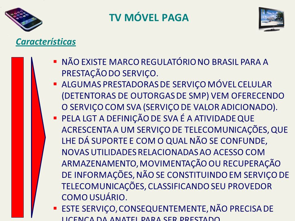 NÃO EXISTE MARCO REGULATÓRIO NO BRASIL PARA A PRESTAÇÃO DO SERVIÇO.