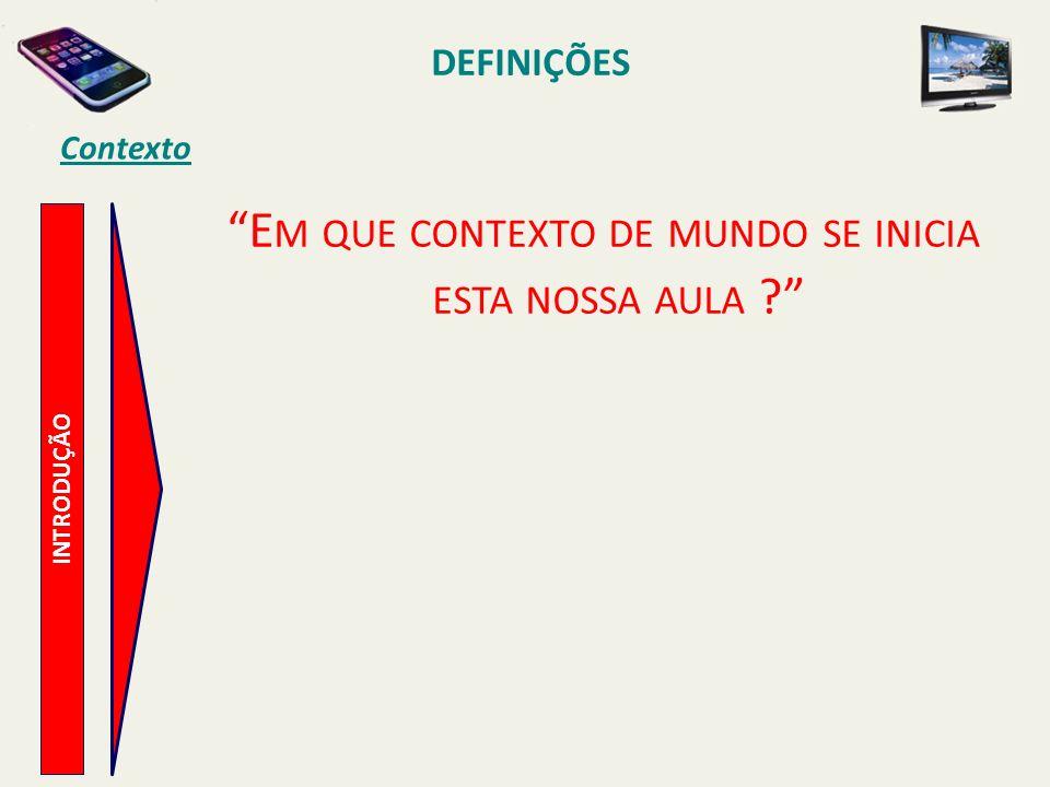 Ambiente e Terminais de Usuários - Clientes Residenciais DISTRIBUIÇÃO DE CONTEÚDO S MART P HONES MP4 MP5, 6,… S MART P HONES COM MP5,...