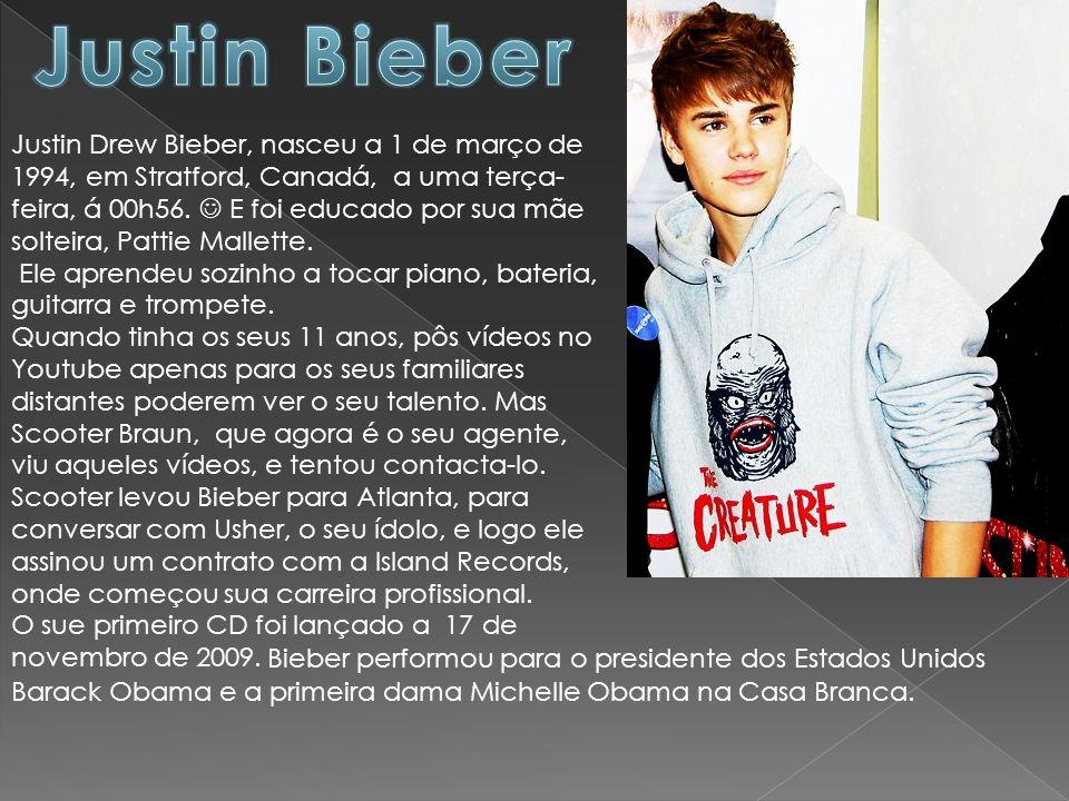 Justin Drew Bieber, nasceu a 1 de março de 1994, em Stratford, Canadá, a uma terça- feira, á 00h56. E foi educado por sua mãe solteira, Pattie Mallett