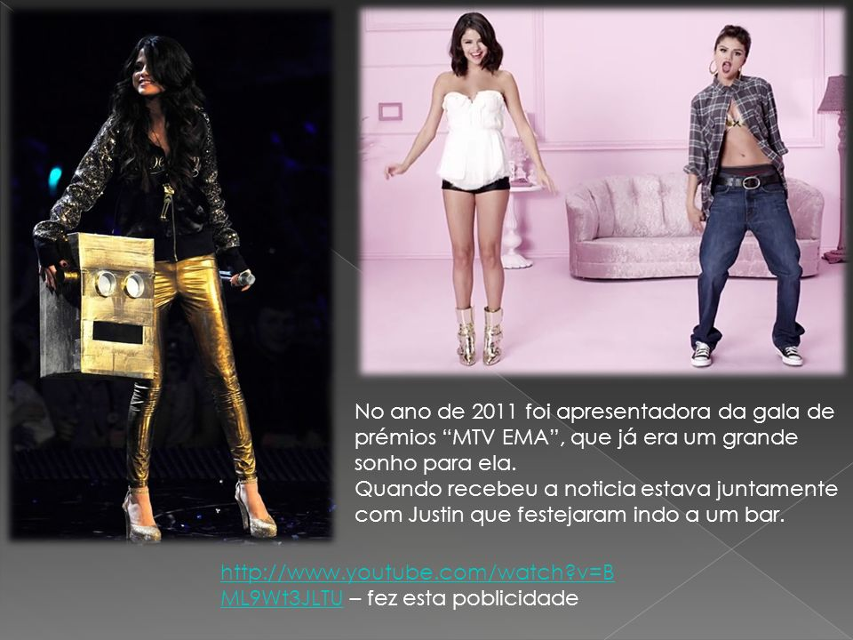No ano de 2011 foi apresentadora da gala de prémios MTV EMA, que já era um grande sonho para ela. Quando recebeu a noticia estava juntamente com Justi