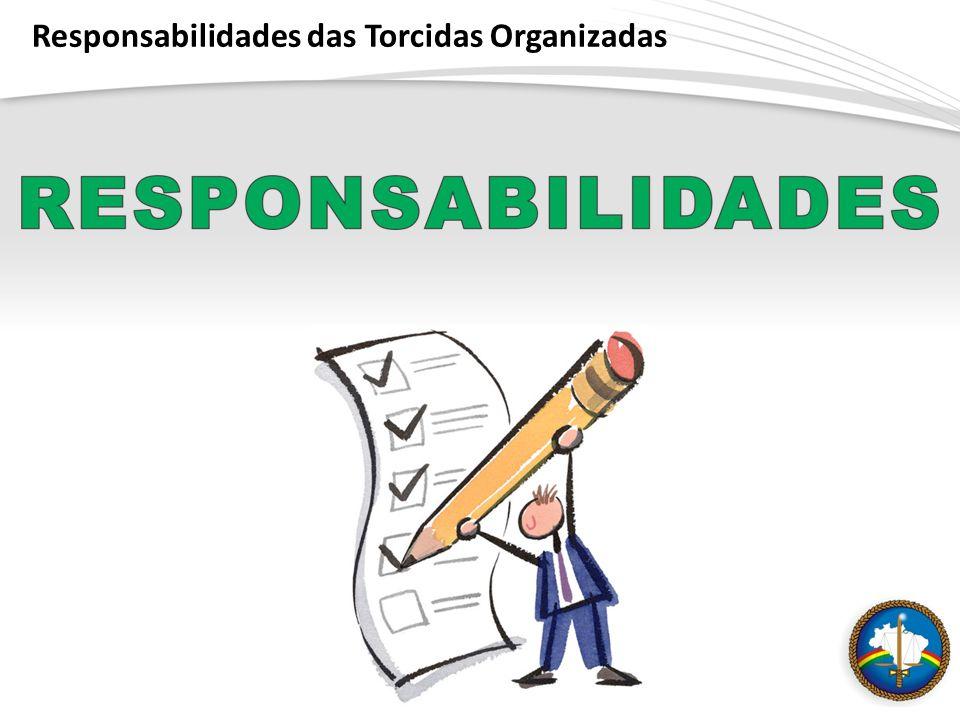 Responsabilidades das Torcidas Organizadas