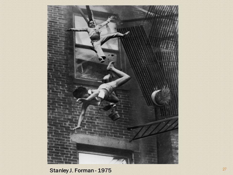 Stanley J. Forman - 1975 27