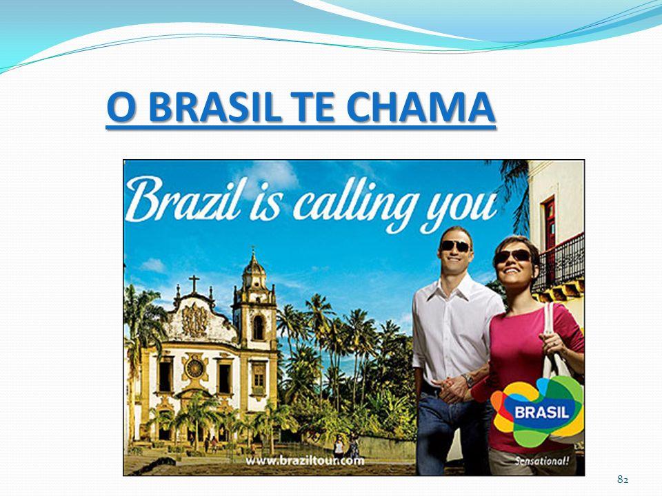 O BRASIL TE CHAMA 82