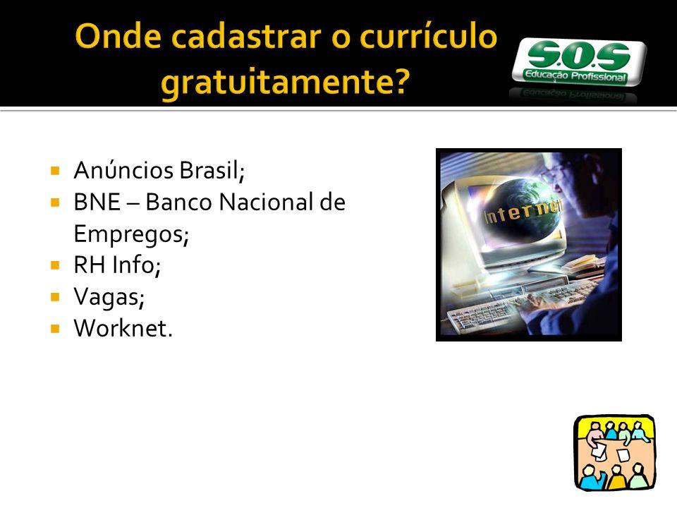 Anúncios Brasil; BNE – Banco Nacional de Empregos; RH Info; Vagas; Worknet.