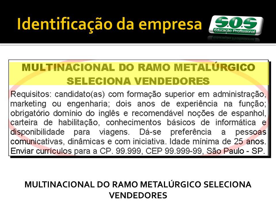 MULTINACIONAL DO RAMO METALÚRGICO SELECIONA VENDEDORES