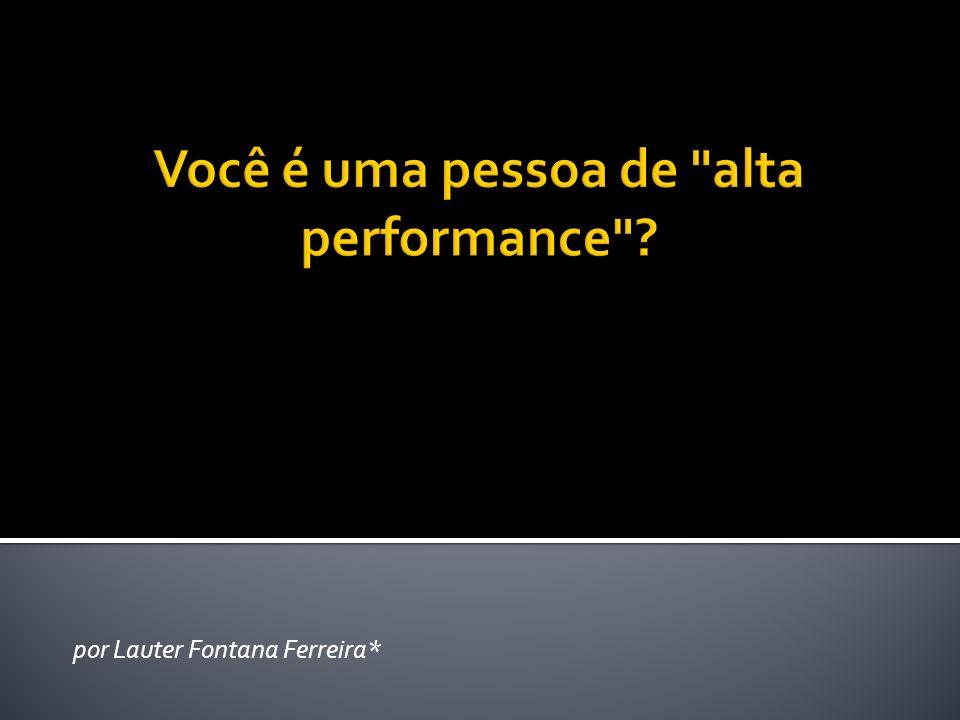 por Lauter Fontana Ferreira*