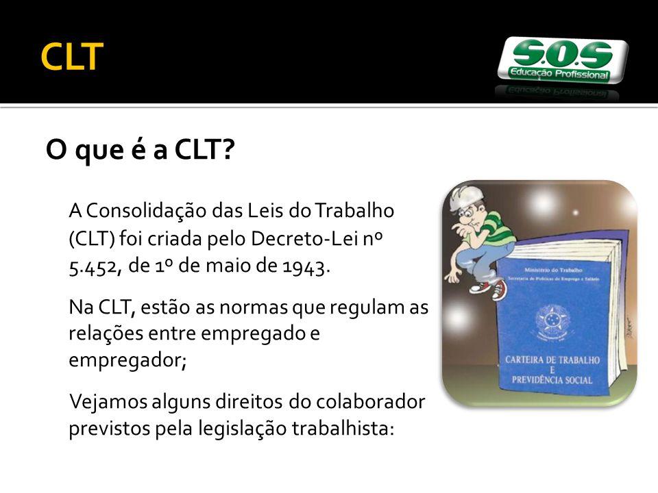 O que é a CLT.