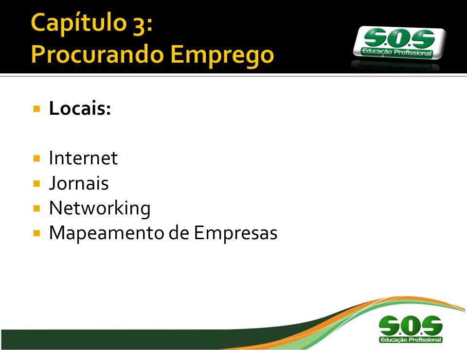 Locais: Internet Jornais Networking Mapeamento de Empresas