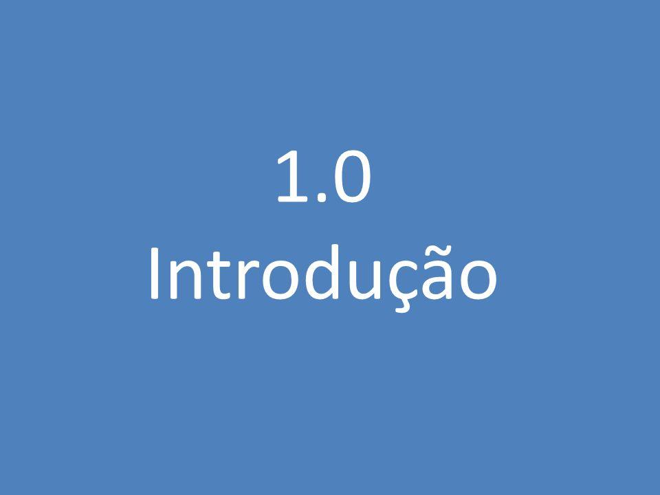 1.0 Introdução