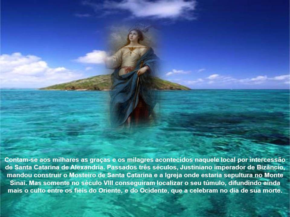 Dizem que os próprios anjos levaram seu corpo.Isto aconteceu em 25 de novembro 305.