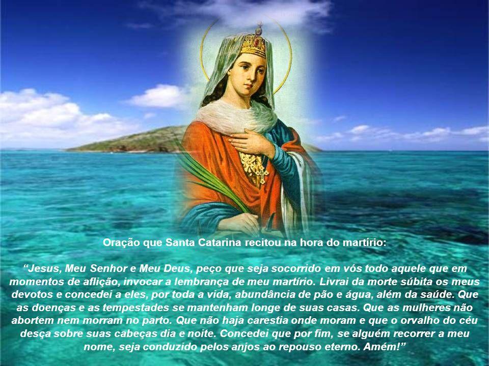 Contam-se aos milhares as graças e os milagres acontecidos naquele local por intercessão de Santa Catarina de Alexandria.