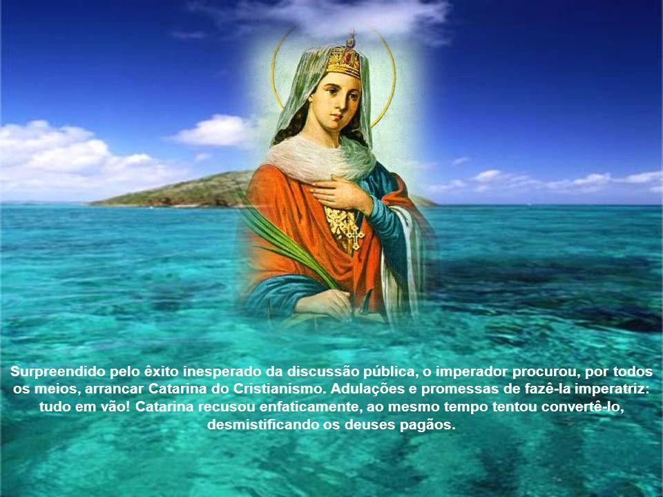Catarina é testemunho de fé e vida.