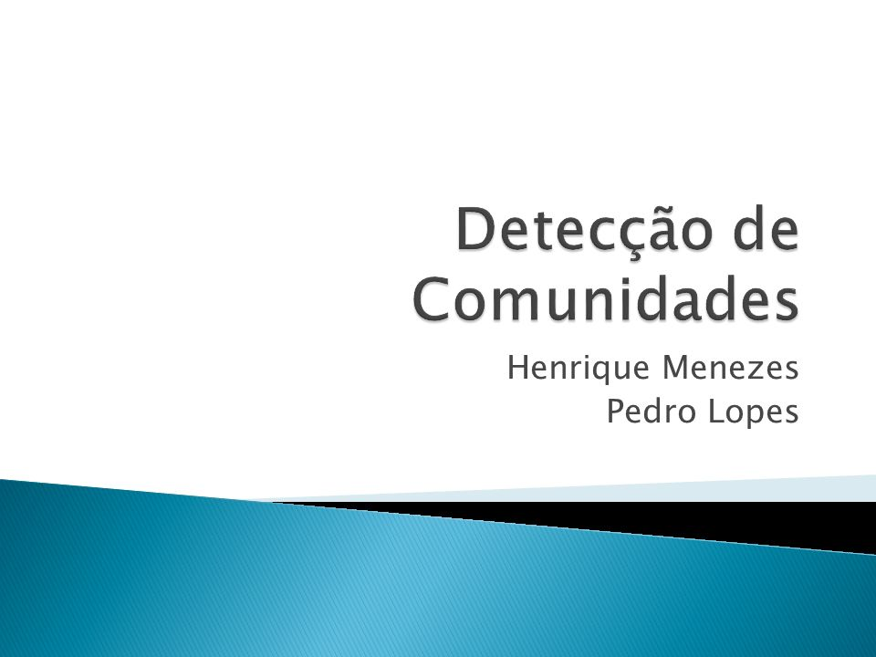 Introdução Detecção de Comunidades Método Proposto Redes Geradas por Computador Redes Reais Estrutura de Comunidade Conhecida Estrutura de Comunidade Não Conhecida Demonstração Conclusão
