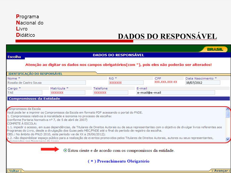 P rograma N acional do L ivro D idático DADOS DO RESPONSÁVEL