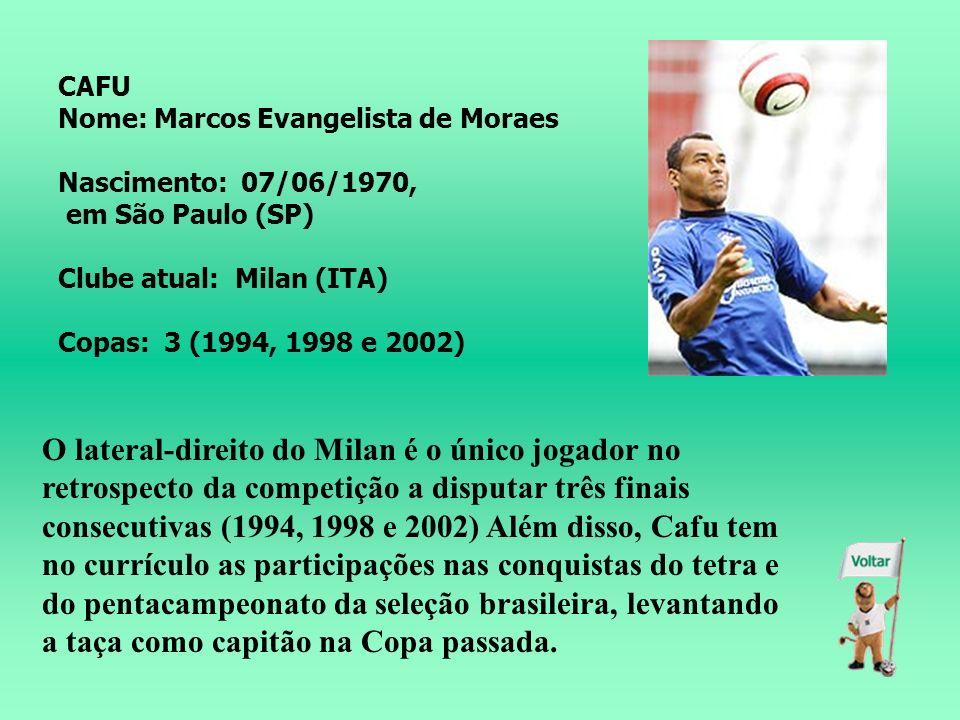 Nome: Nelson de Jesus Silva Nascimento: 07/10/1973, em Irará (BA) Clube atual: Milan (ITA) Copas: 2 (1998 e 2002) Reserva em duas Copas (1998 e 2002),