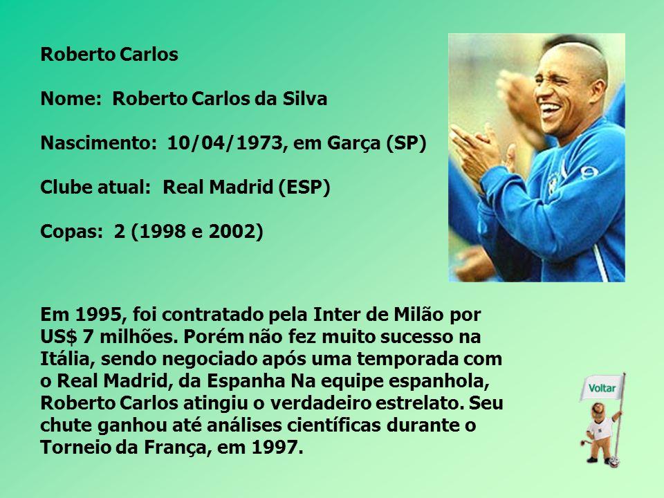 Émerson Nome: Émerson Ferreira da Rosa Nascimento: 04/04/1976, em Pelotas (RS) Clube atual: Juventus (ITA) Copas: 1 (1998) Titular do time de Luiz Fel