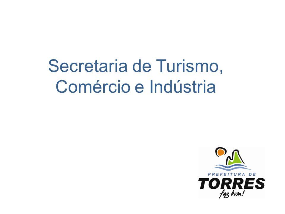 Secretaria de Turismo, Comércio e Indústria Secretário: Roniel Lummertz 3664-1411 – ramal 704