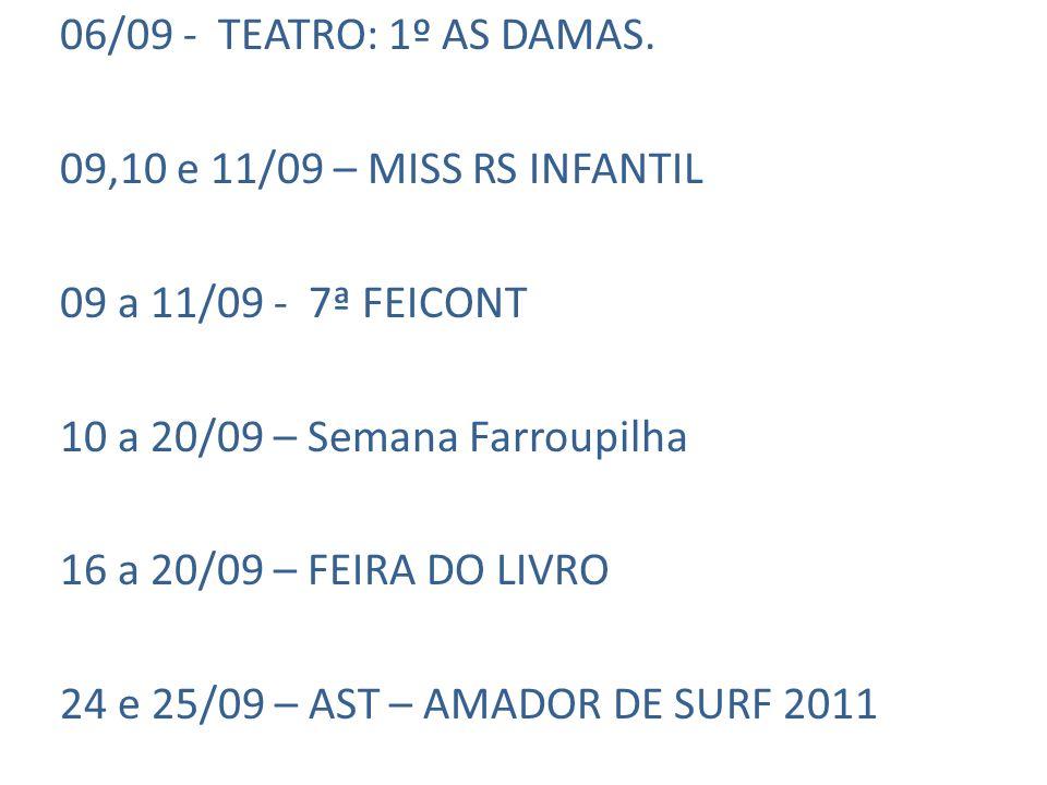 06/09 - TEATRO: 1º AS DAMAS.