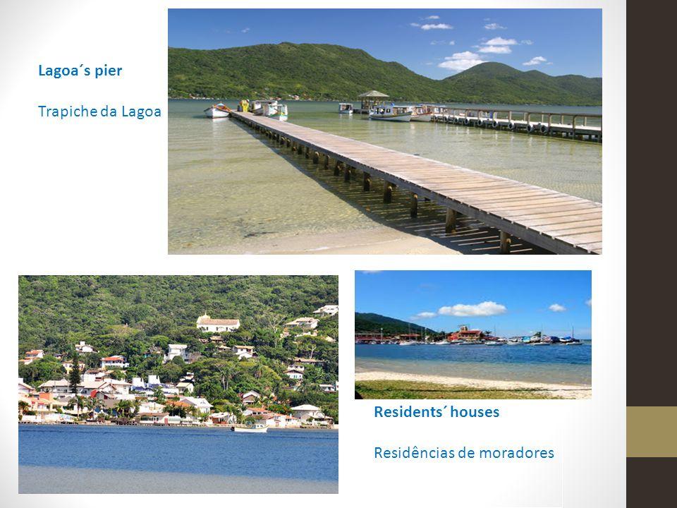 Lagoa´s pier Trapiche da Lagoa Residents´ houses Residências de moradores