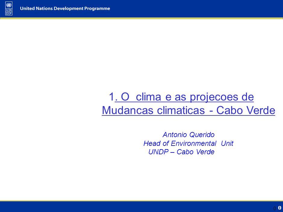 11 Informação do Clima - Cabo Verde Registo de diminuição em vários registos do Fogo.